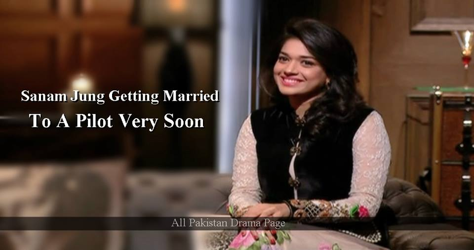 Sanam Jung Getting Married Soon With a Pilot