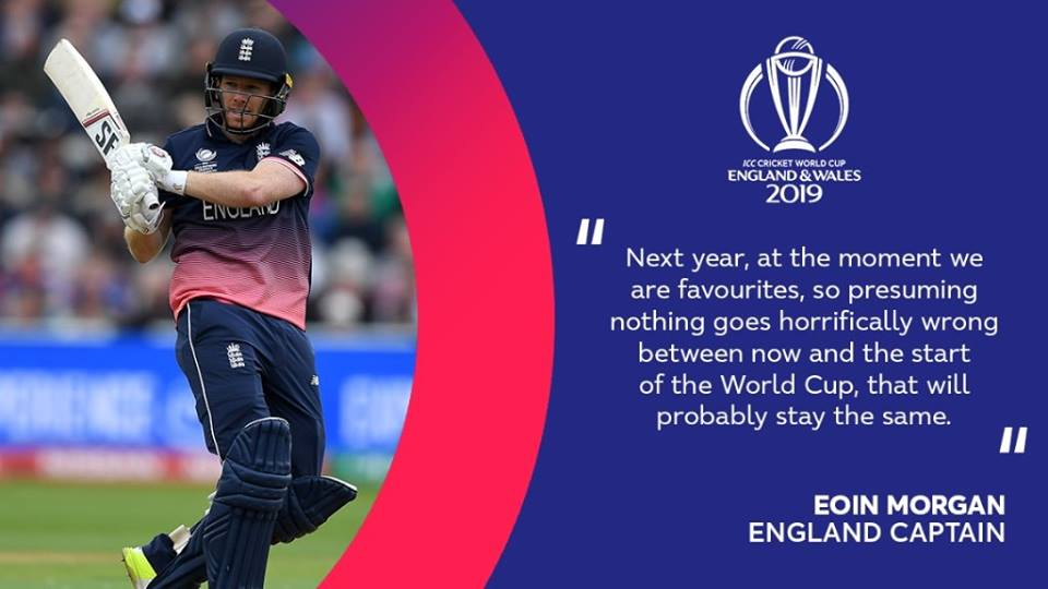 Eoin Morgan Reckons That England Are Favourite For World Cup 2019