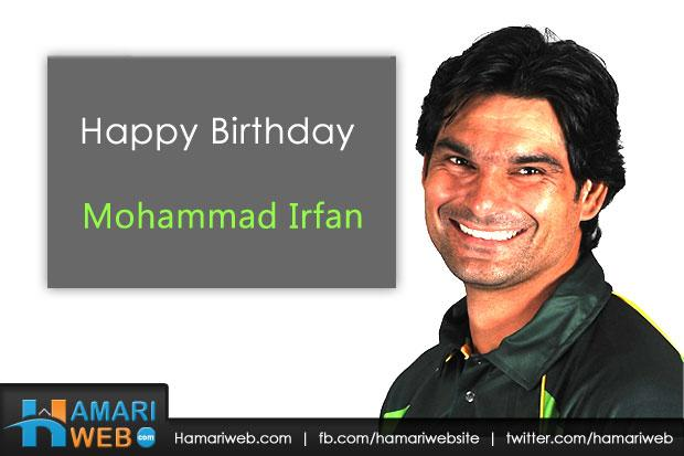 Happy Birthday Mohammad Irfan