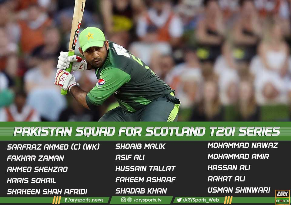 Pakistan Squad For The T20I Series Against Scotland
