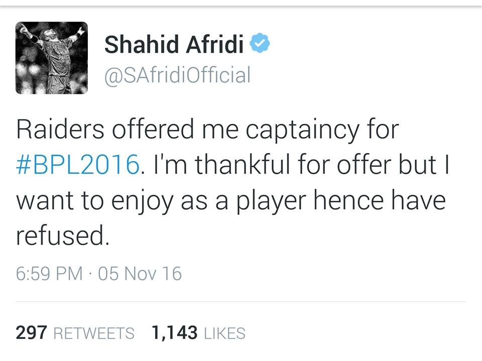 Shahid Afridi Refused To Captain BPL Side Rangpur Riders