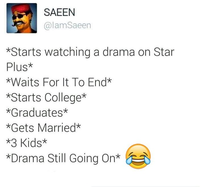Star Plus Drama Be Like