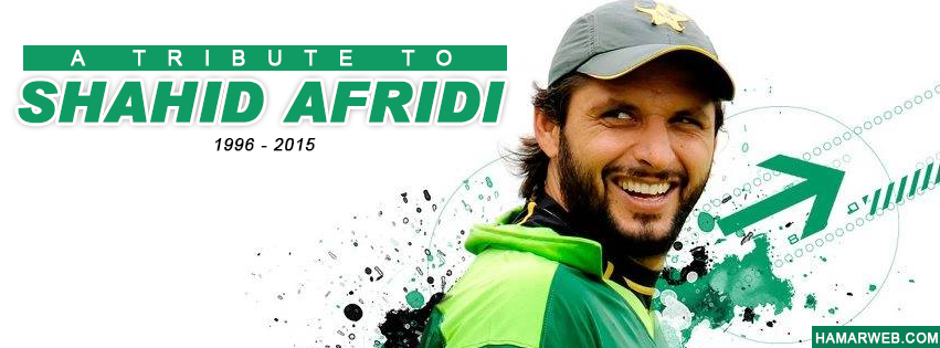 A Tribute to Shahid Afridi