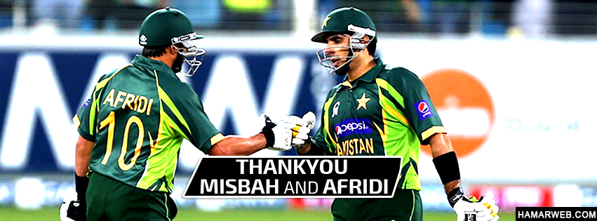 Thanks Misbah and Afridi