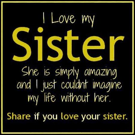 i love my sister feelings emotions images photos