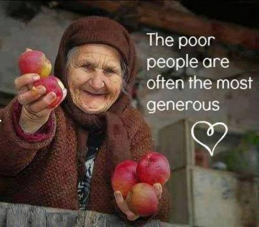 The Poor People are most generous