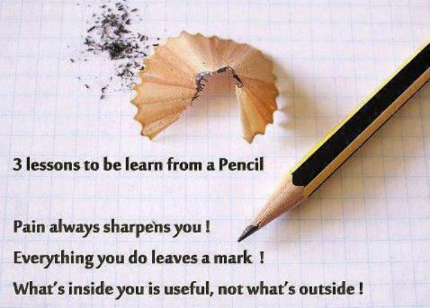 Three Lesson to be Learn fron a Pencil