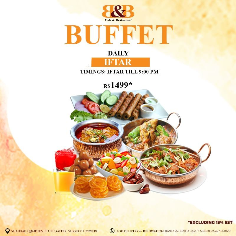 B&B Cafe & Restaurant Iftar Buffet Dinner 2019
