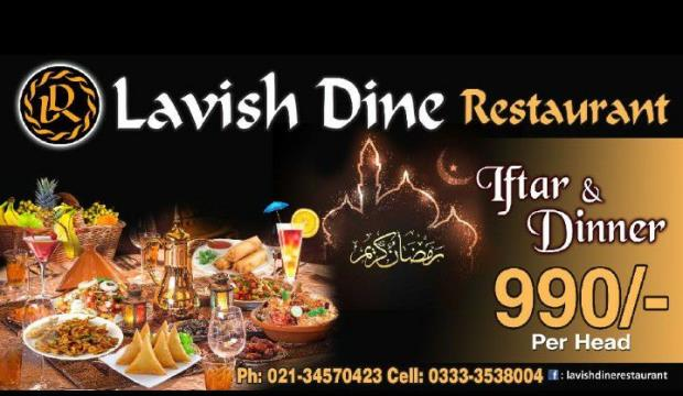 Lavish Dine Iftar And Sehri Deals 2018