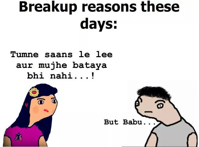 Breakup Reasons These Days