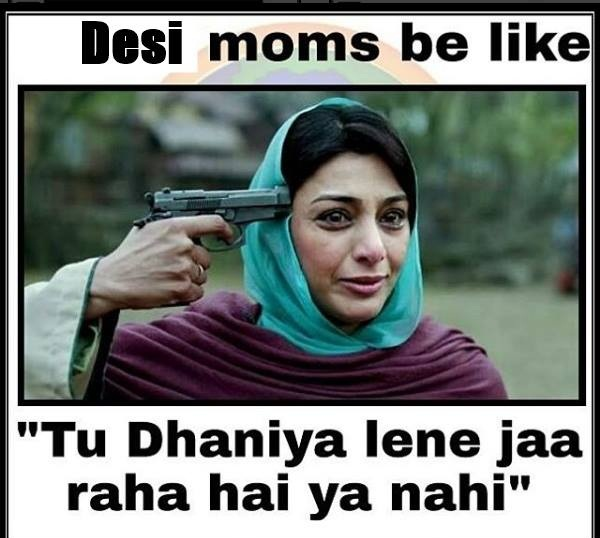Desi Moms Be Like