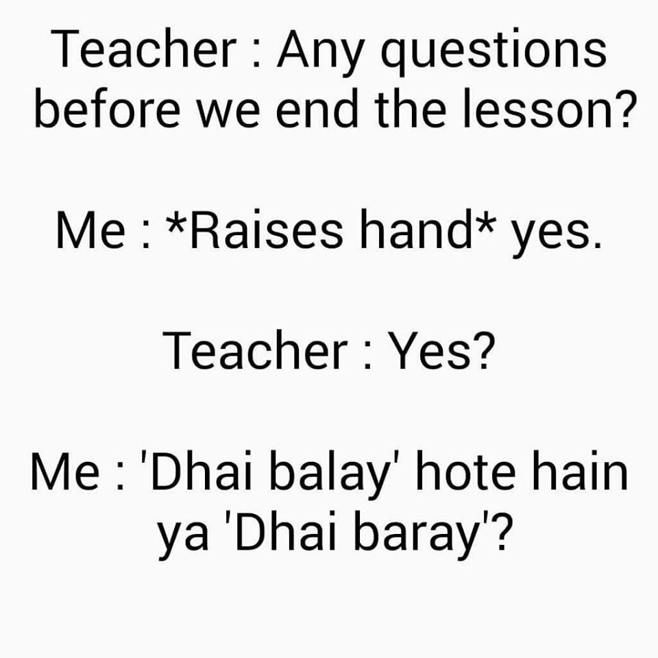 Dhai Balay Hotay Hain Ya Dhai Baray