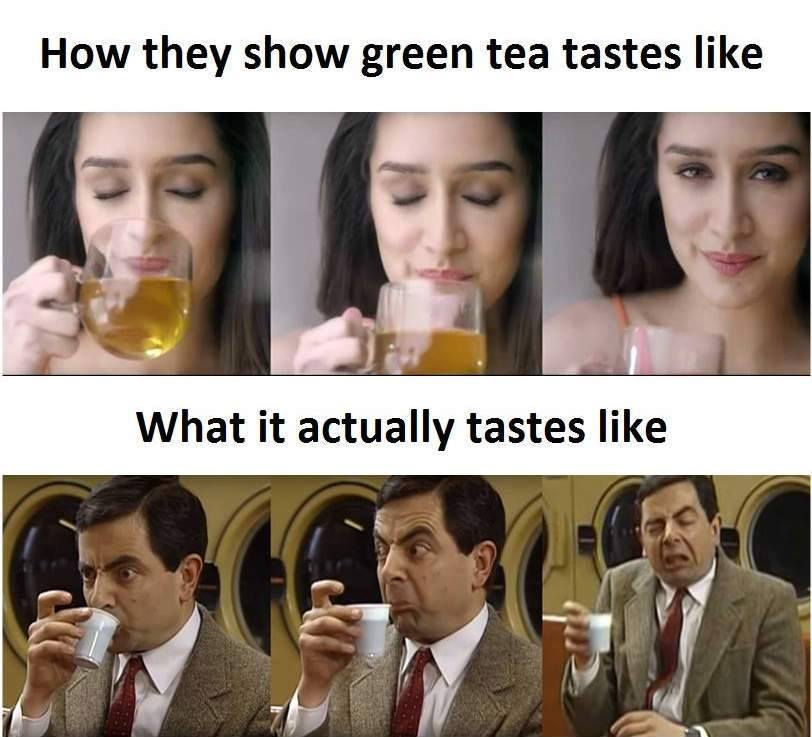Green Tea Taste In Ad Or In Real