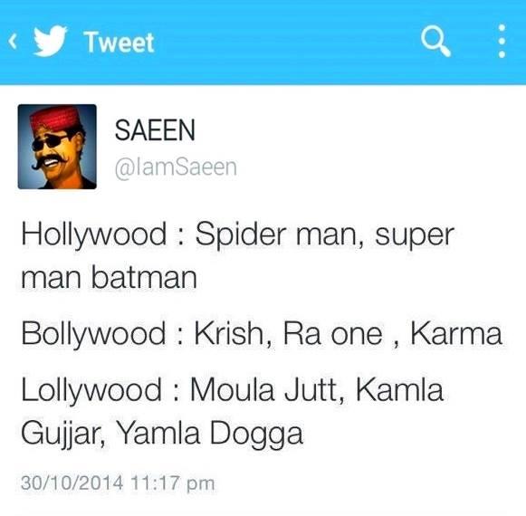 In Hollywood, Bollywood & Lollywood