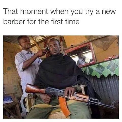 That Moment When You Try New Barber