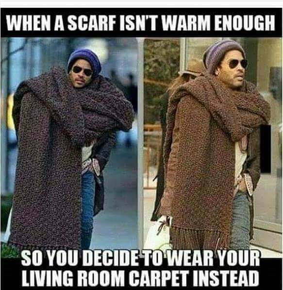 When A Scarf Is Not Warm Enough