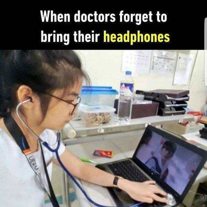 When Doctors Forget To Bring Their Headphones