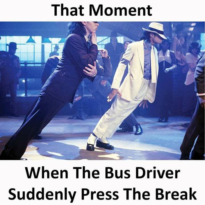 When The Bus Driver Suddenly Press The Break