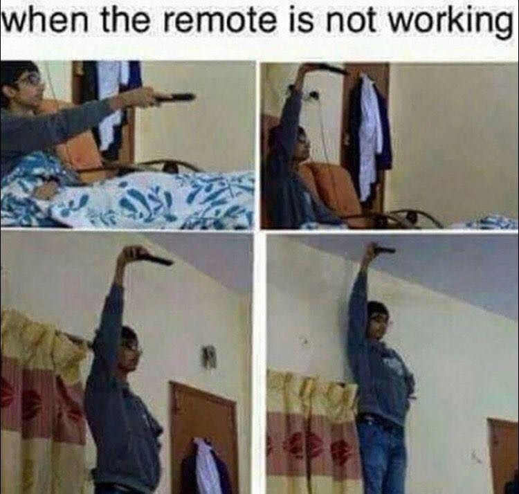 When The Remote Is Not Working