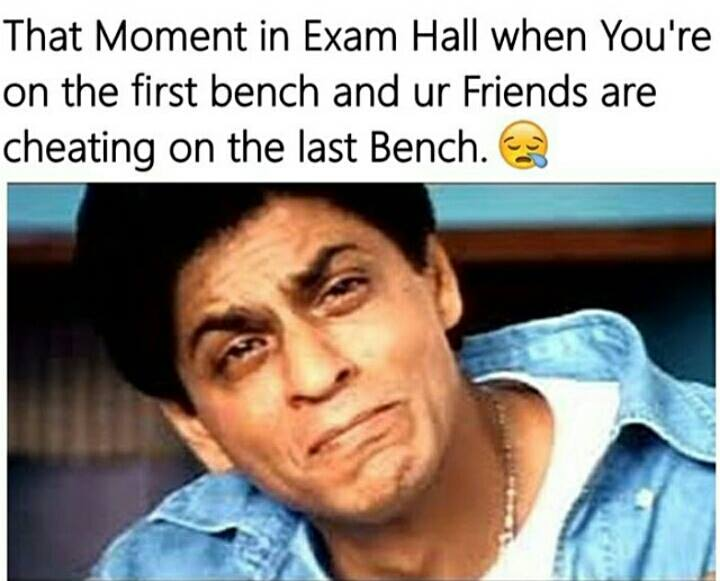 When You Are On The First Bench In Exam