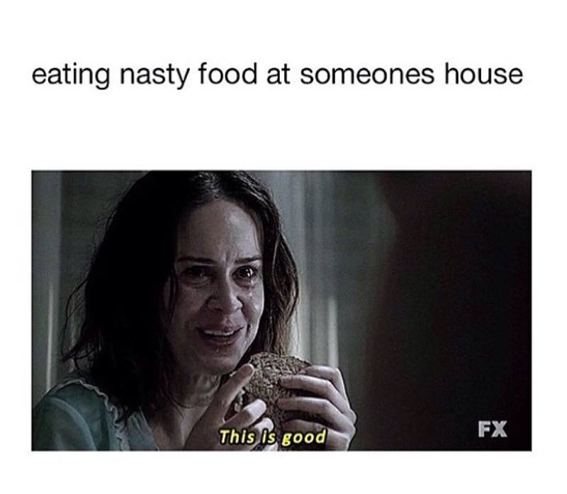 When You Eat Food In Someone House