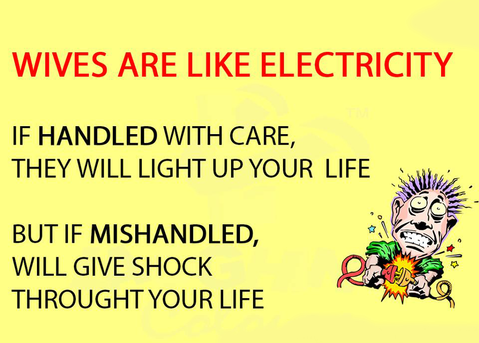 Wife Are Like Electricity