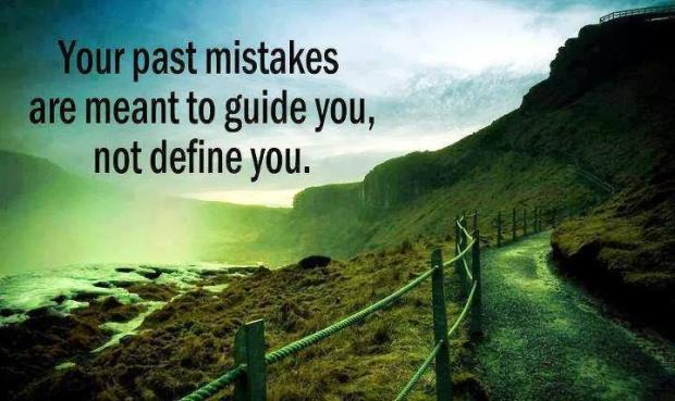 Mistakes Guide Us Not Define us
