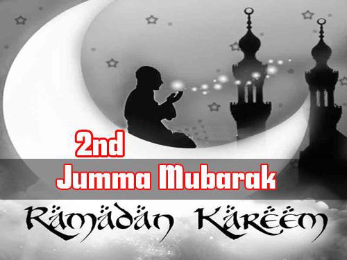 Ramzan Ka Second Jumma Mubarak