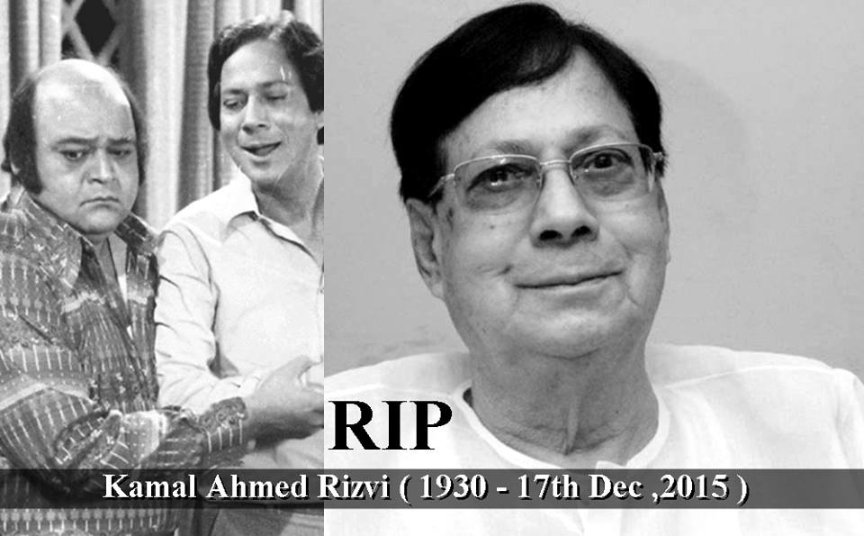 Veteran Actor ,Director and the creator of ' Alif Noon ' Kamal Ahmed Rizvi Passed away at the age of 85