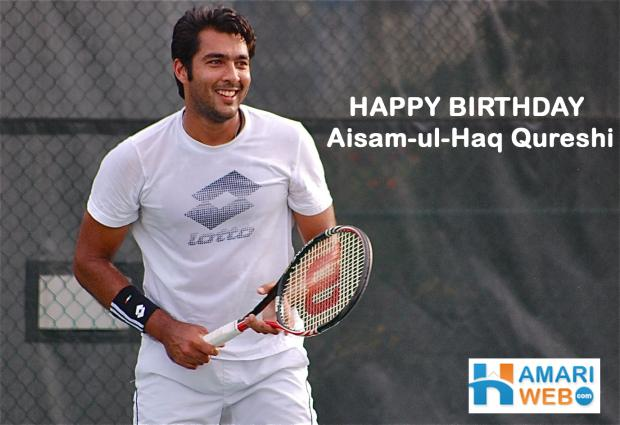 Happy Birthday Aisam-ul-Haq Qureshi